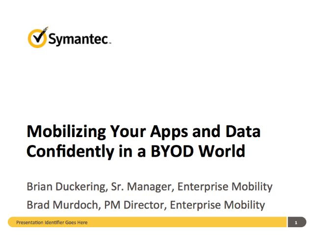 Mobilizing Your Apps and Data Confidently in a BYOD World