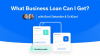 What Business Loan Can I Get?