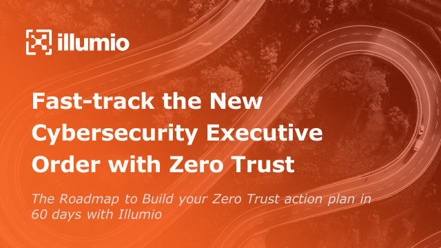 Fast-track the New Cybersecurity Executive Order with Zero Trust