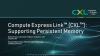 Compute Express Link™ (CXL™): Supporting Persistent Memory