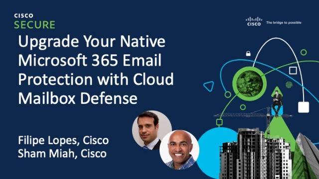 Upgrade Your Native Microsoft 365 Email Protection with Cloud Mailbox Defense