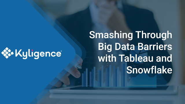 Smashing Through Big Data Barriers with Tableau and Snowflake