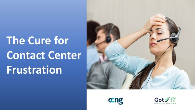 The Cure for Contact Center Frustration