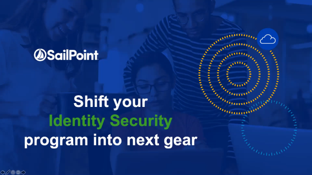 Shift your identity security program into next gear!