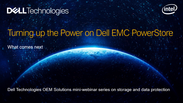 OEM Solutions: Turning up the Power on Dell EMC PowerStore