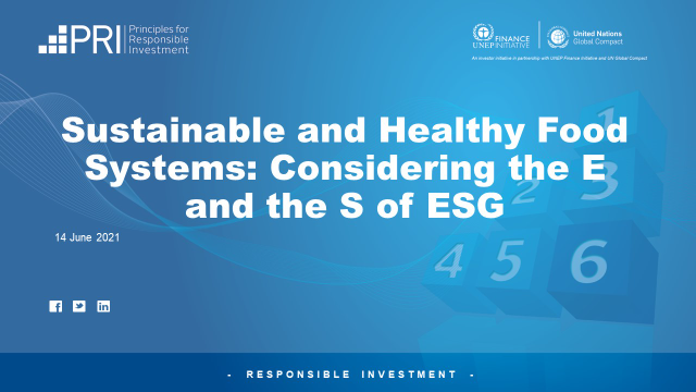 Sustainable and Healthy Food Systems: Considering the E and the S of ESG