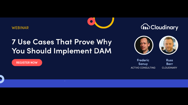 7 Use Cases That Prove Why You Should Implement DAM