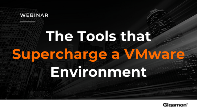 The Tools that Supercharge a VMware Environment