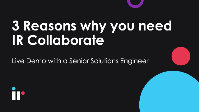 3 Reasons why you need IR Collaborate - Live Deminar [May 2021]