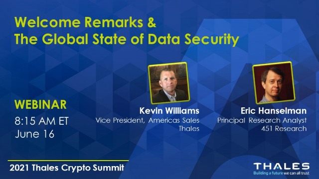 Welcome Remarks / The Latest Insights on the State of Global Data Security