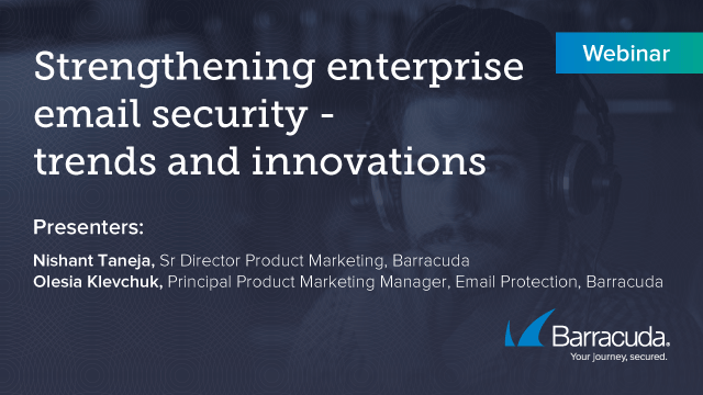 Strengthening email security – trends and innovations