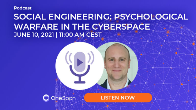 [Podcast] Social Engineering: Psychological Warfare in the Cyberspace
