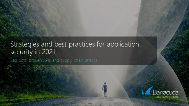 Strategies and best practices for application security in 2021