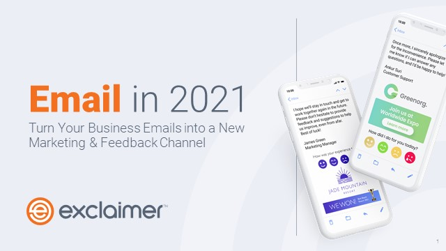 Email in 2021: Turn Your Business Emails into a New Marketing & Feedback Channel