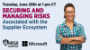 Securing and Managing Risks Associated with the Supplier Ecosystem