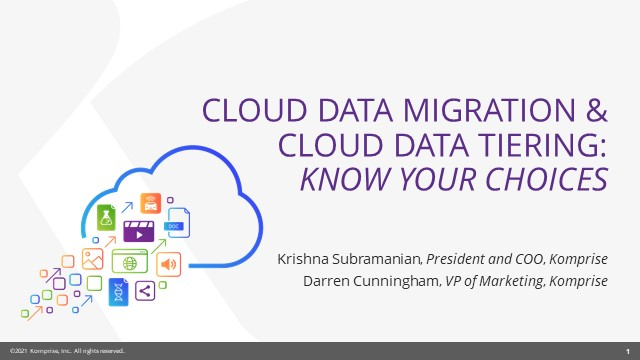 Cloud Data Migration and Cloud Tiering: Know Your Choices