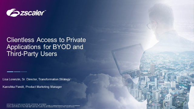 Clientless access to Private Applications for BYOD and third party users