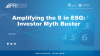 Amplifying the S in ESG: Investor Myth Buster