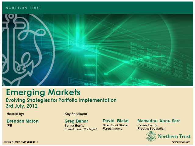 Emerging Markets - Evolving Strategies for Portfolio Implementation