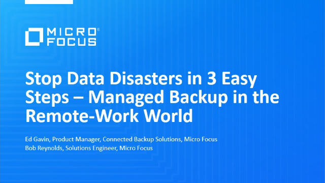 Stop Data Disasters in 3 Easy Steps – Managed Backup in the Remote-Work World