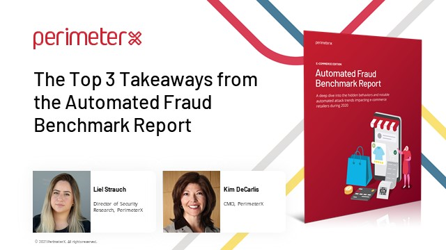 The Top 3 Takeaways from the Automated Fraud Benchmark Report