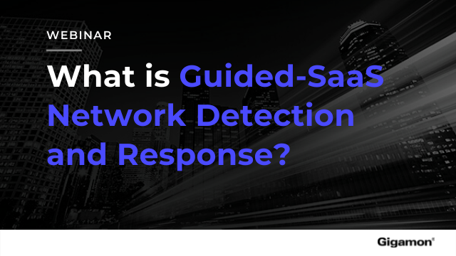 What is Guided-SaaS Network Detection and Response?