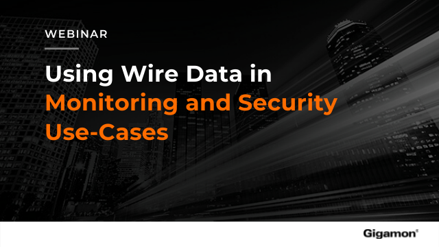 Using Wire Data in Monitoring and Security Use-Cases