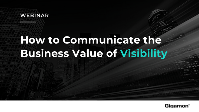 How to Communicate the Business Value of Visibility