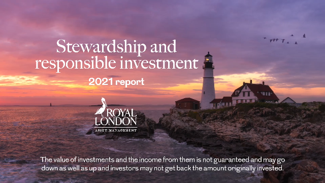 Stewardship and Responsible Investing Report 2021