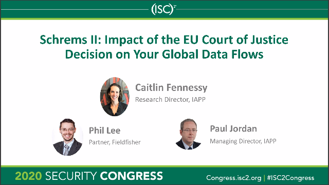 Schrems II: Impact of the EU Court of Justice Decision on Your Global Data Flows