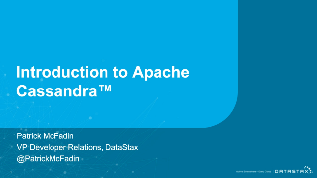 Introduction to Apache Cassandra™ + What's New in 4.0