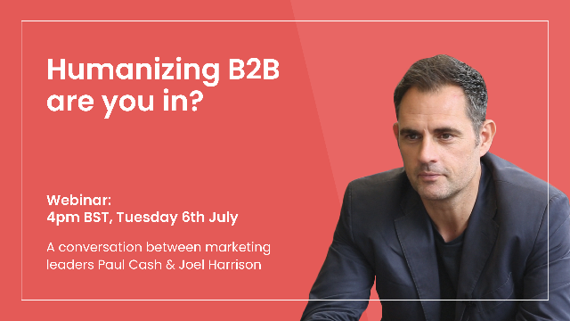 Humanizing B2B - are you in?