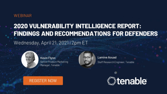 Vuln Intelligence Report (April 2021): Findings & Recommendations for Defenders