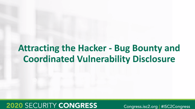 Attracting the Hacker -- Bug Bounty and Coordinated Vulnerability Disclosure