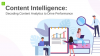 Content Intelligence: Decoding Content Analytics to Drive Performance