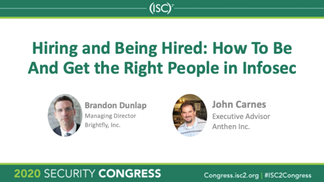Hiring and Being Hired: How To Be And Get the Right People in Infosec