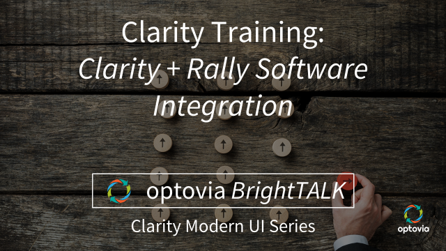 Clarity + Rally Software: New Out-of-the-Box Integration