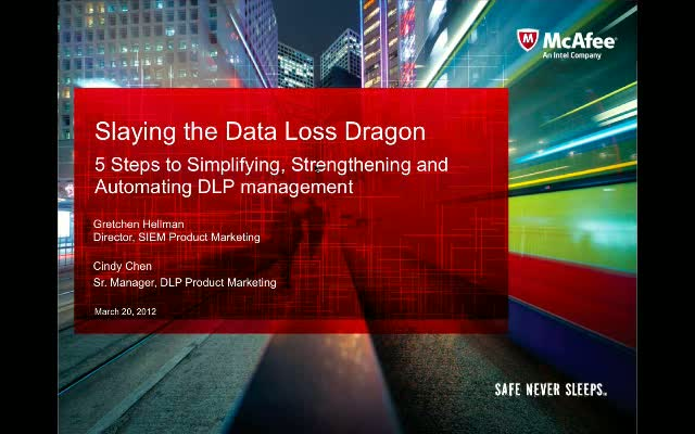 Slaying the Data Loss Dragon – 5 Steps to Simplifying, Strengthening and Automat