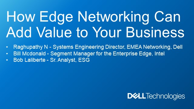 How Edge Networking Can Add Value to Your Business