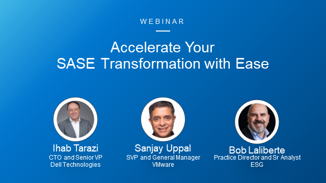 Accelerate Your SASE Transformation with Ease