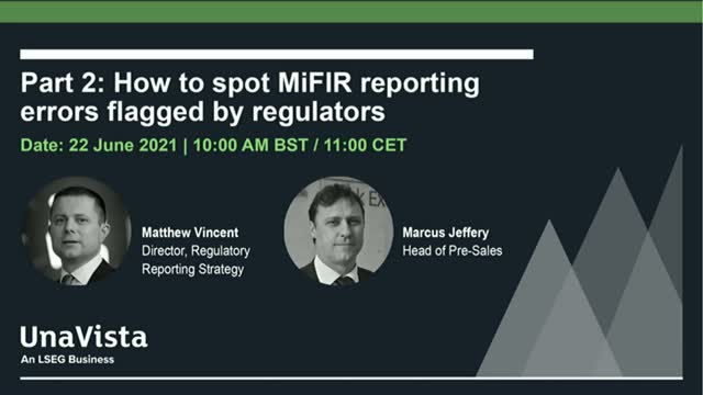 Demo: How to spot MiFIR reporting errors flagged by regulators (Part 2)