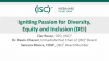 Igniting Passion for Diversity, Equity and Inclusion (DEI)