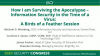 How I Am Surviving the Apocalypse - Information Security In The Time of a Virus