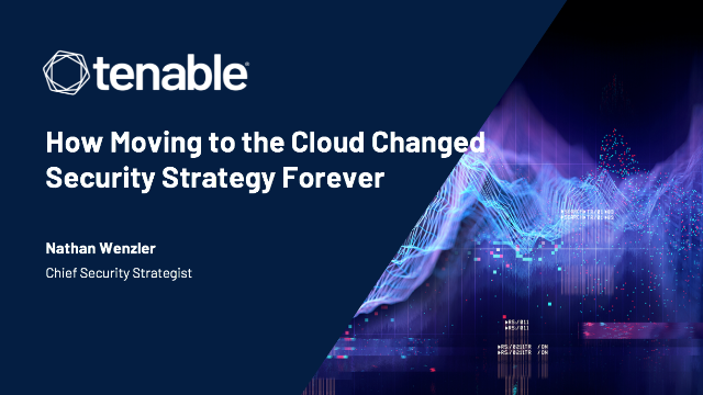 How Moving to the Cloud Changed Security Strategy Forever