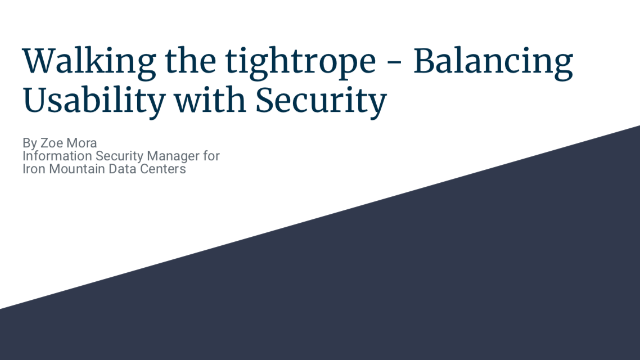 Walking the tightrope - Balancing Usability with Security