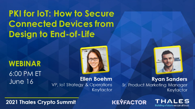 PKI for IoT: How to Secure Connected Devices from Design to End-of-Life