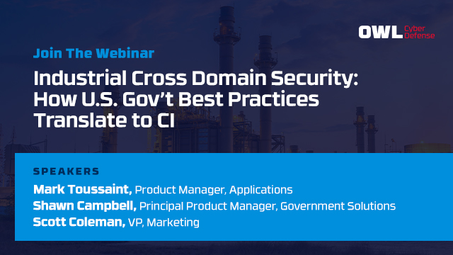 Industrial Cross Domain Security: How U.S. Gov't Best Practices Translate to CI