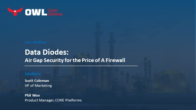 Data Diodes: Air Gap Security for the Price of a Firewall
