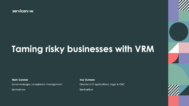 Taming risky businesses with VRM