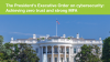 The President's Cybersecurity Executive Order: Achieve zero trust and strong MFA